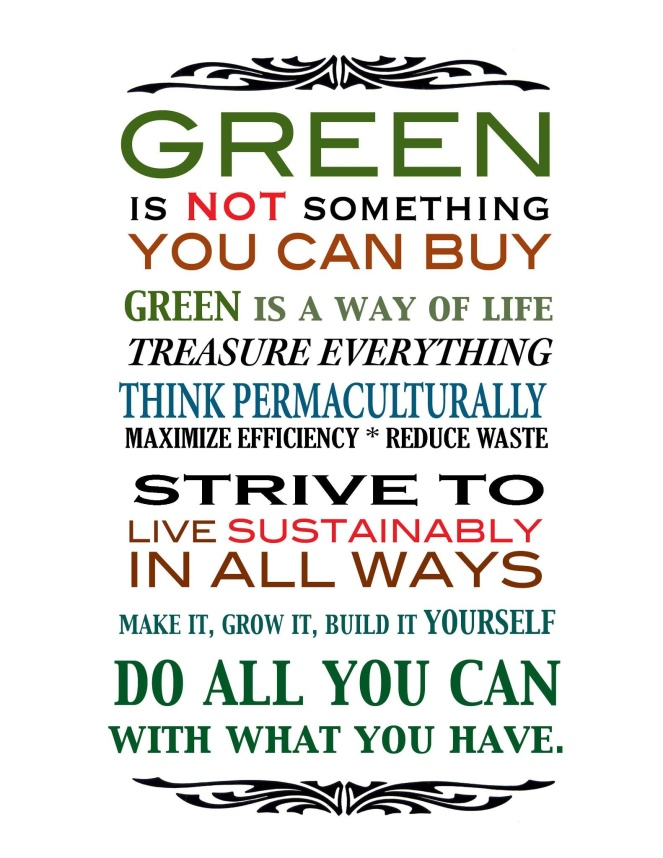 Being Green...